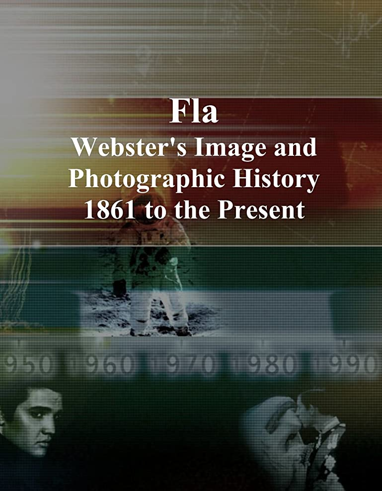 陰気登録ランプFla: Webster's Image and Photographic History, 1861 to the Present