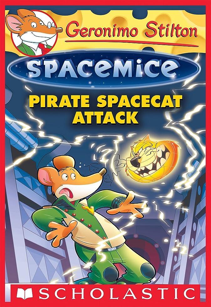 些細な露骨なあからさまPirate Spacecat Attack (Geronimo Stilton Spacemice #10) (English Edition)