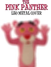 The Pink Panther Theme (Metal Version) [Explicit]