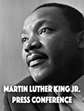 Martin Luther King Jr. Press Conference