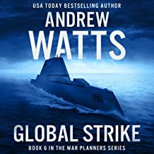 Global Strike: The War Planners, Book 6