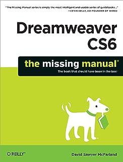 Dreamweaver CS6: The Missing Manual (Missing Manuals) (English Edition)
