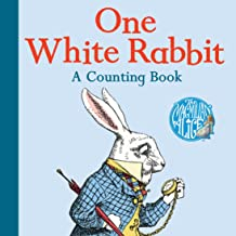 One White Rabbit: A Counting Book (The Macmillan Alice)