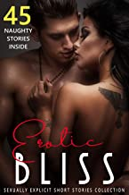 Erotic Bliss: Sexually Explicit Short Stories Collection (English Edition)