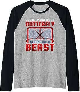 Drop Like A Butterfly Block Like A Beast Ice Hockey Goalie Raglan Baseball Tee