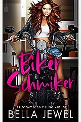 Biker Schmiker : Turf Wars #1 Kindle Edition