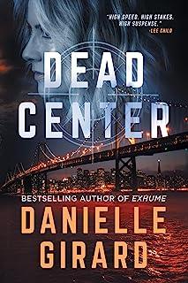 Dead Center: A Gripping Suspense Thriller (The Rookie Club Book 1)
