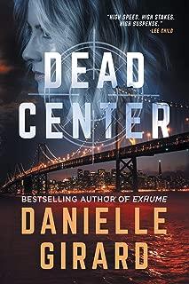 Dead Center: A Gripping Suspense Thriller (Rookie Club Book 1)