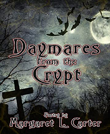 Daymares from the Crypt
