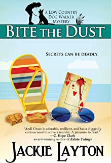Bite the Dust: A Low Country Dog Walker Mystery