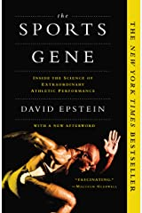 The Sports Gene: Inside the Science of Extraordinary Athletic Performance Kindle Edition
