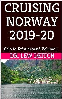 CRUISING NORWAY 2019-20: Oslo to Kristiansund  Volume 1