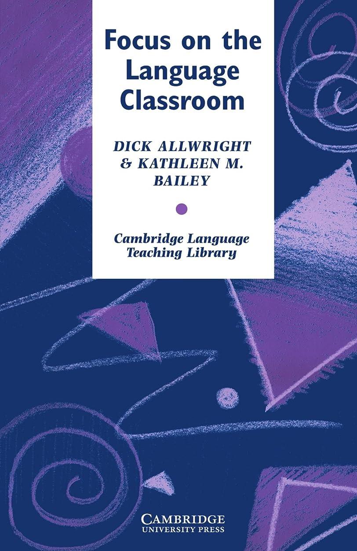 ジョリー鈍いブランクFocus on the Language Classroom: An Introduction to Classroom Research for Language Teachers (Cambridge Language Teaching Library)
