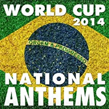 World Cup 2014 National Anthems