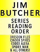 JIM BUTCHER — SERIES READING ORDER (SERIES LIST) — IN ORDER: DRESDEN FILES, CODEX ALERA, CINDER SPIRES & MANY MORE!