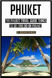 Phuket: The Phuket Travel Guide for things to see and do on Phuket (phuket, phuket travel guide, phuket island, phuket top...