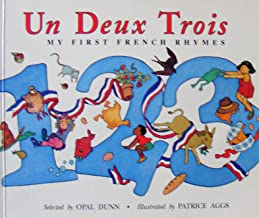 Un, Deux, Trois: My First French Rhymes