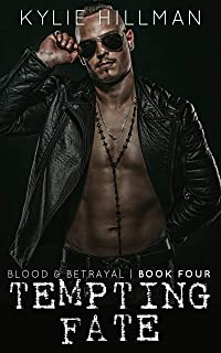 Tempting Fate : a second chance motorcycle club romance (Blood & Betrayal Book 5)