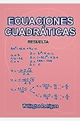 ECUACIONES CUADRÁTICAS: RESUELTA (Matemáticas nº 3) (Spanish Edition) eBook Kindle