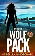 Operation Wolf Pack: A suspenseful, outdoor crime adventure in the Rocky Mountains of Idaho (Poppy McVie Mysteries Book 7)