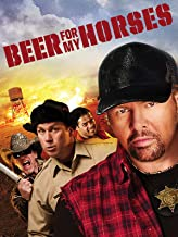 beer for my horses 2008