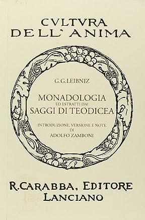 Saggi di Teodicea. Sulla bontà di Dio, la libertà delluomo e lorigine del male (Italian Edition)