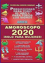 AMOROSCOPO 2020 - ARIES 2020 - ¡SOLO PARA MUJERES!: CARACTERISTICAS DE ARIES 2020 - COMPATIBILIDAD ASTRAL - DIAS AFORTUNAD...