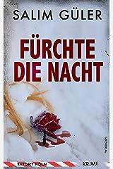 Fürchte die Nacht- Tatort Köln: Krimi (Köln Krimi 2) Kindle Ausgabe