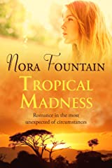 Tropical Madness Kindle Edition