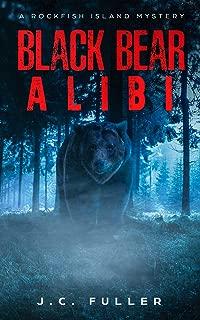 Black Bear Alibi: A Rockfish Island Mystery (Book One)