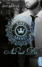 King's Legacy - Nur mit dir: Roman (Bartenders of New York 2) (German Edition)