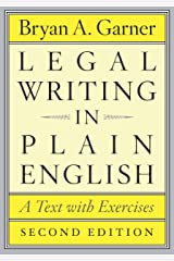 Legal Writing in Plain English, Second Edition: A Text with Exercises (Chicago Guides to Writing, Editing, and Publishing) Kindle Edition