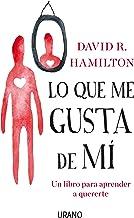 Lo que me gusta de mí: Un libro para aprender a quererte (Spanish Edition)