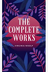"""Virginia Woolf: The Complete Collection """"illustrated"""" Kindle Edition"""
