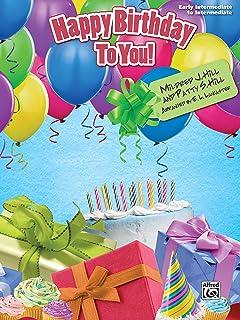 Happy Birthday to You!: Early Intermediate / Intermediate Pi