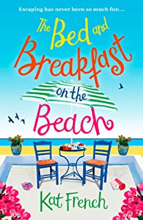 The Bed and Breakfast on the Beach: A gorgeous feel-good read perfect for the summer