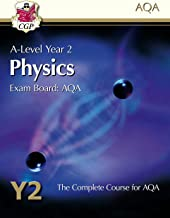 A-Level Physics for AQA: Year 2 Student Book (CGP A-Level Physics)