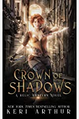 Crown of Shadows (A Relic Hunters Novel Book 1) Kindle Edition