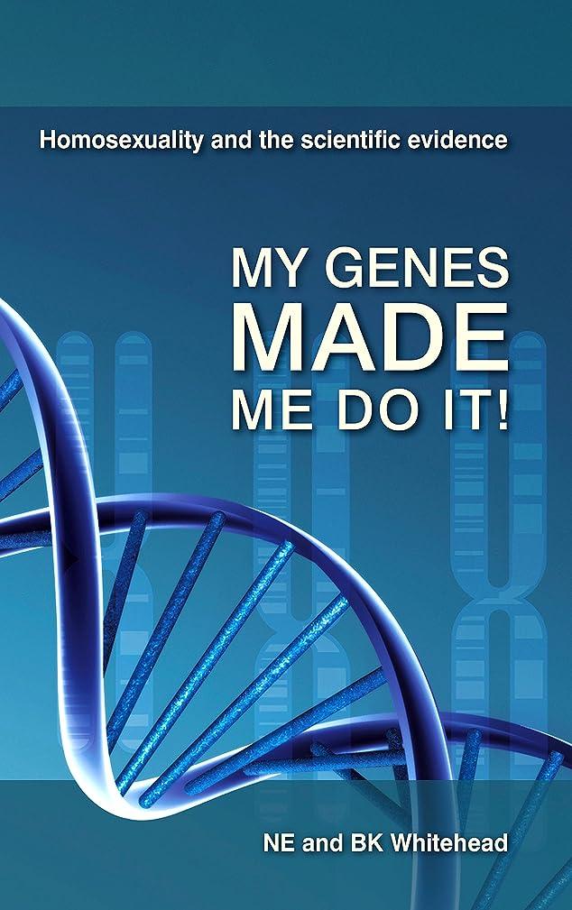 上がるつまずく見込みMy Genes Made Me Do It!: Homosexuality and the Scientific Evidence (English Edition)