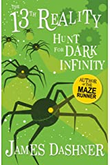 Hunt for Dark Infinity: A Fantasy By The Author Of The Maze Runner (The 13th Reality Book 2) Kindle Edition