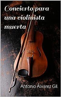 Concierto para una violinista muerta