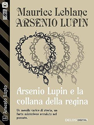 Arsenio Lupin e la collana della regina: Arsenio Lupin ladro gentiluomo 5