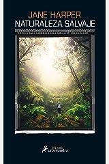 Naturaleza salvaje (Spanish Edition) Kindle Edition