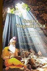 Graha Yogadeepika: Light on Planetary Combinations (Volume One) Kindle Edition