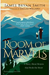 Room of Marvels: A Story About Heaven that Heals the Heart Kindle Edition