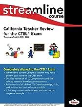 California Teacher Review for the CTEL1 Exam (California Teacher Review for the CTEL Exam)