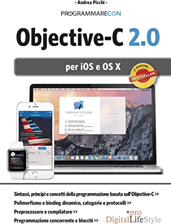 Programmare con Objective-C 2.0: per iOS e OS X 2a ed.