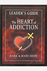 The Heart of Addiction, Leader's Guide Paperback