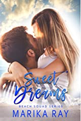 Sweet Dreams: A Small-Town Romance (Beach Squad Series Book 1) Kindle Edition