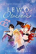 Lewd Otokonoko: Short Story Collection (Girly Boy Collection)